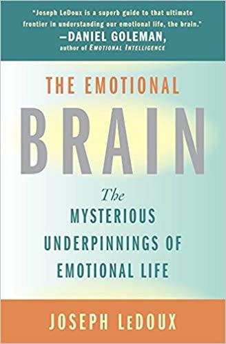 3. The Emotional Brain – Joseph Ledoux