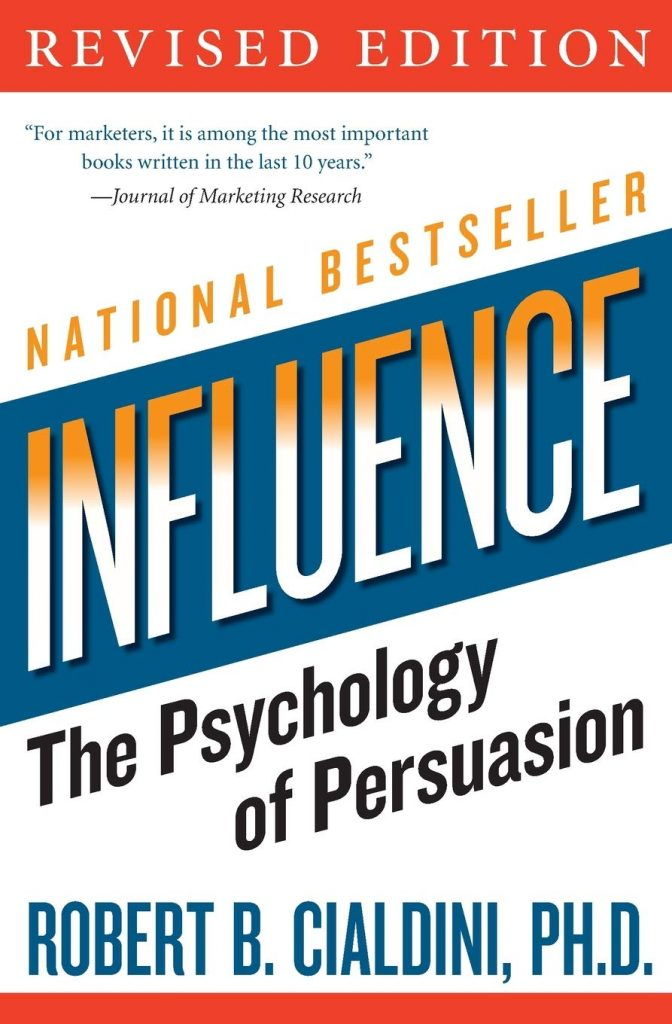 7. Influence: The Psychology of Persuasion – Robert Cialdini