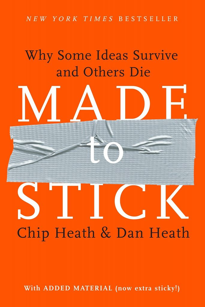 8. Made to Stick: Why Some Ideas Survive, and Others Die – Chip Heath and Dan Heath