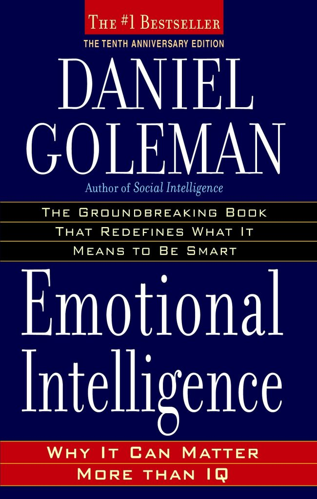 5. Emotional Intelligence – Daniel Goldman